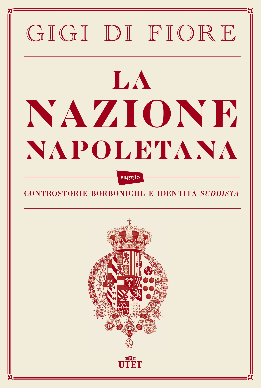 La Nazione Napoletana di Gigi Di Fiore