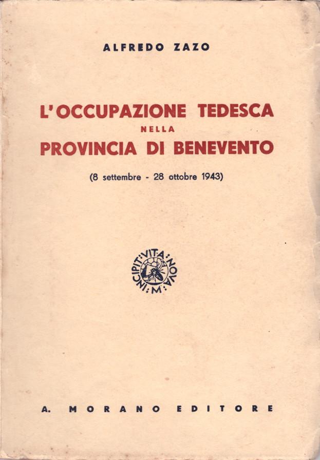 """Copertina del libro """"L'occupazione tedesca nella provincia di Benevento"""" di Alfredo Zazo"""
