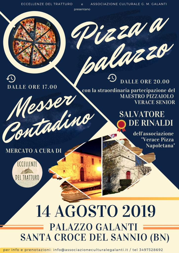 Locandina di Pizza a Palazzo e Mercato di Messer Contadino a Santa Croce del Sannio del 14 agosto 2019
