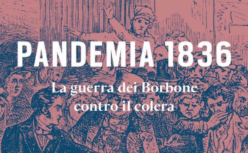 Pandemia 1836 – il nuovo libro di Gigi Di Fiore