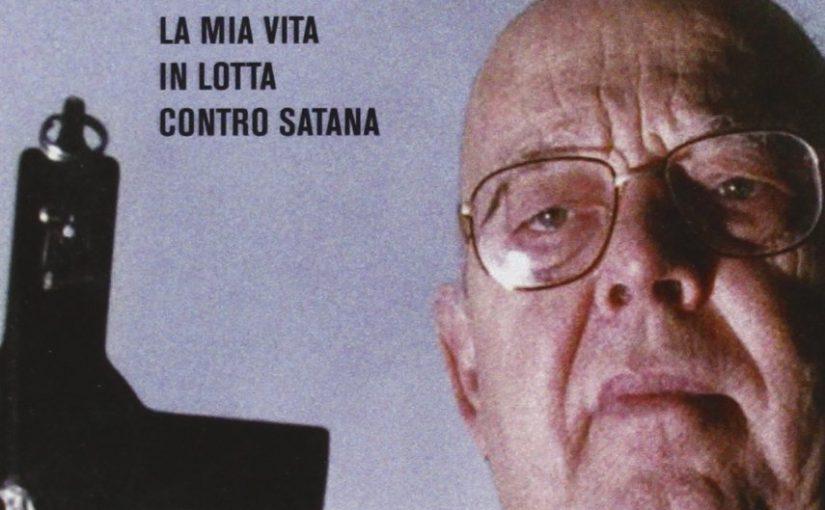 """Recensione del libro """"Memorie di un esorcista. La mia vita in lotta contro Satana"""" di padre Gabriele Amorth"""